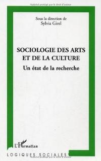 Sociologie des arts et de la culture, un état dela recherche/1
