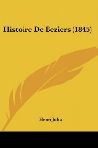 Histoire de Beziers (1845)