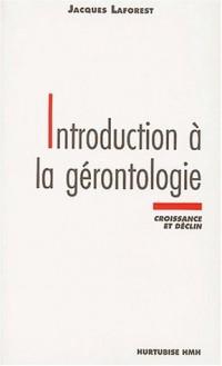 Introduction à la gérontologie : Croissance et déclin