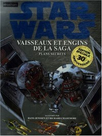 Star Wars : Vaisseaux et engins de la saga : Plans secrets