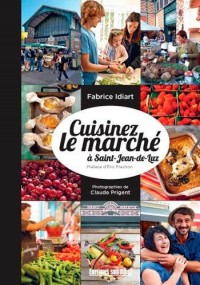 Cuisiner le marché en famille à Saint-Jean-de-Luz