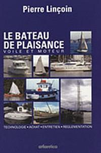 Bateau de Plaisance - voile et moteur