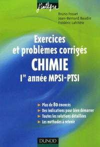 Exercices et problèmes corrigés : Chimie, 1ère année MPSI-PTSI