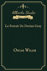 Le Potrait De Dorian Gray: Allbooks Studio Deluxe Edition