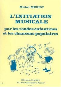 Initiation Musicale par les rondes enfantines et les chansons populaires