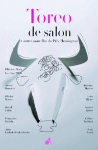 Toreo de salon : Et autres nouvelles du prix Hemingway