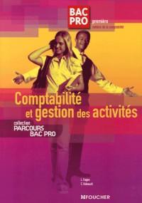 Comptabilité et gestion des activités Bac Pro 1e