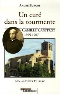 Un curé dans la tourmente, Camille Canitrot 1905-1907