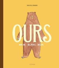 Ours : Brun, blanc, noir