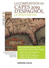 La composition au CAPES 2019 d'espagnol - Le tout-en-un: Méthodologie et analyse des 4 oeuvres - Cabeza de Vaca - Gerín - Matute - Vallejo