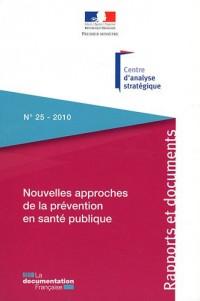 Nouvelles approches de la prévention en santé publique L'apport des sciences comportementales, cognitives et des neurosciences (n.25-2010)