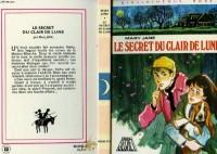 Le Secret du clair de lune (Bibliothèque rose)