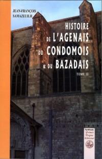 Histoire de l'Agenais, du Condomois et.. T02