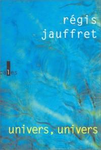 Univers, univers - Prix Décembre 2003