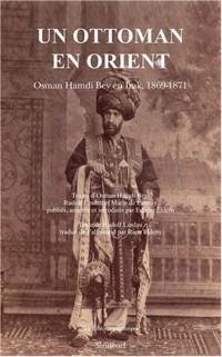 Un Ottoman en Orient : Osman Hamdi Bey en Irak, 1869-1871