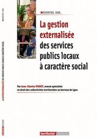 La gestion externalisée des services publics locaux à caractère social