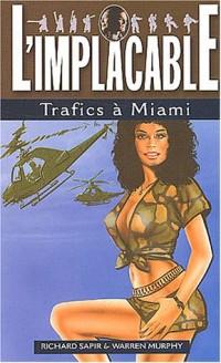 Implacable, numéro 127 : Trafics à Miami
