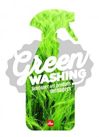 Greenwashing, fabriquer ses produits ménagers