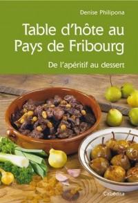 TABLE D'HOTE AU PAYS DE FRIBOURG