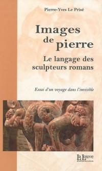 Images de pierre : Le langage des sculpteurs romans