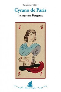 Cyrano de Paris. le mystère Bergerac