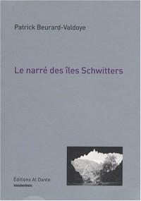 Le narré des îles Schwitters