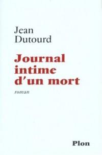 JOURNAL INTIME D UN MORT