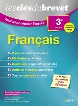 Clés du brevet:Tout pour réussir l'année Français 3-2016