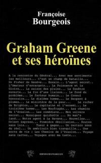 Graham Greene et ses héroïnes