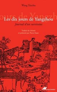 Dix Jours de Yanghzou (les)