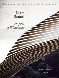 Marc Barani - Un pont à Billancourt (éd. limitée avec sérigraphie signée et numérotée)