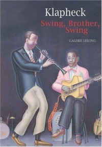 Klapheck : swing, brother, swing