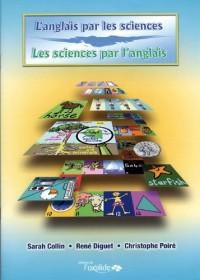 L'anglais par les sciences, les sciences par l'anglais
