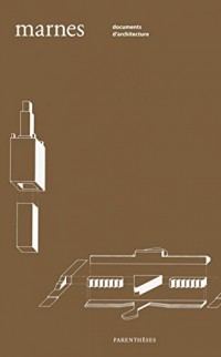 Marnes, documents d'architecture : Volume 4