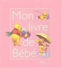 Winnie l'Ourson : Mon Livre de bébé (fille)