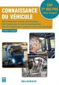 Connaissance du véhicule CAP Conducteur routier marchandises, Conducteur livreur de marchandises, 2de Bac Pro Conducteur routier transport de marchandises - Pochette élève