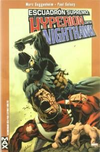Escuadrón Supremo, Hyperion Vs. Nighthawk