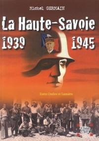 La Haute-Savoie 1939-1945 : Une histoire unique