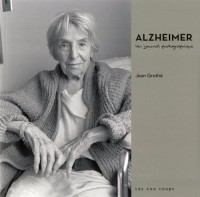 Alzheimer, un journal photographique
