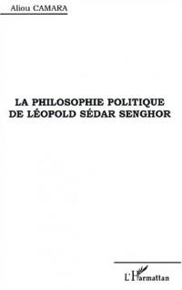 Philosophie politique de leopold sedar senghor (la)
