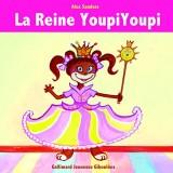La Reine Youpiyoupi