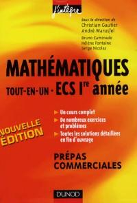 Mathématiques tout-en-un ECS 1re année : Cours et exercices corrigés prépas commerciales
