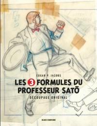 Les aventures de Blake et Mortimer : Les 3 formules du Professeur Sato : Découpage original