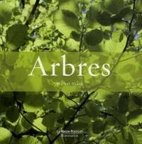 Arbres : La Saga des arbres ; Les plus beaux arbres