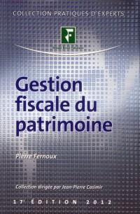 Gestion Fiscale du Patrimoine 2012