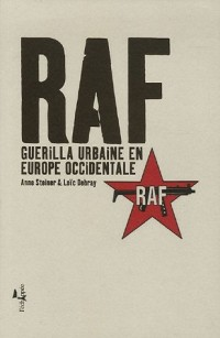 RAF : Guerilla urbaine en Europe occidentale
