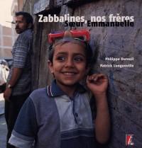 Zabbalines, nos frères
