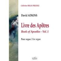 Livre des Apôtres pour orgue - Vol.1