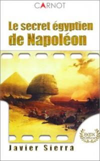 Le Secret égyptien de Napoléon
