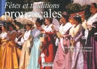 Fetes et Traditions Provencales